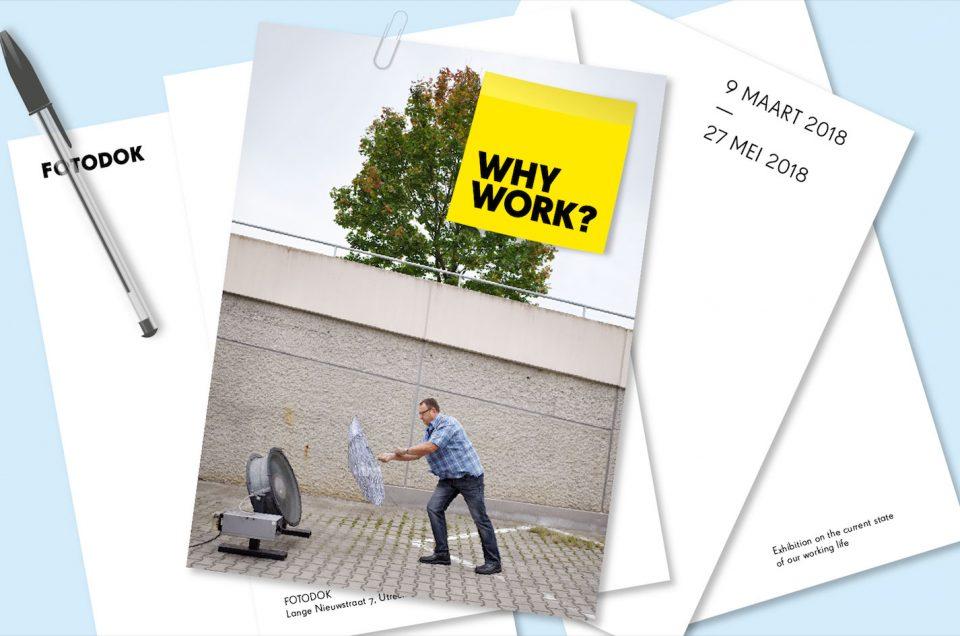 Why Work? Blog geschreven door Femke Rotteveel
