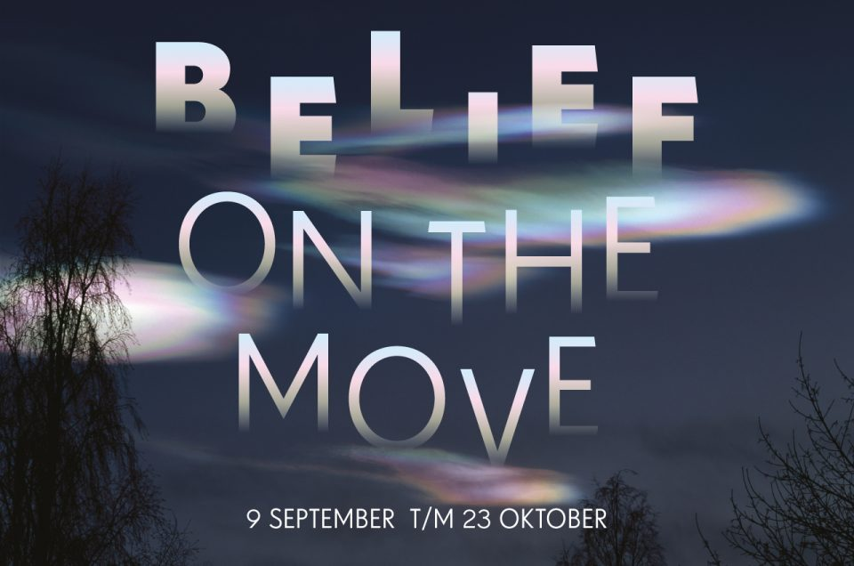 BELIEF, ON THE MOVE: Letterlijk over de wereld